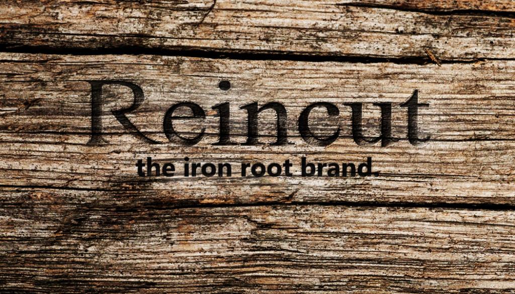 REINCUT IRON ROOT BRAND